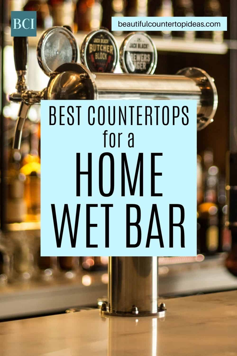 Explore our top five options for a home wet bar countertop. These beautiful, durable, and easy to care for choices are perfect for your home bar.