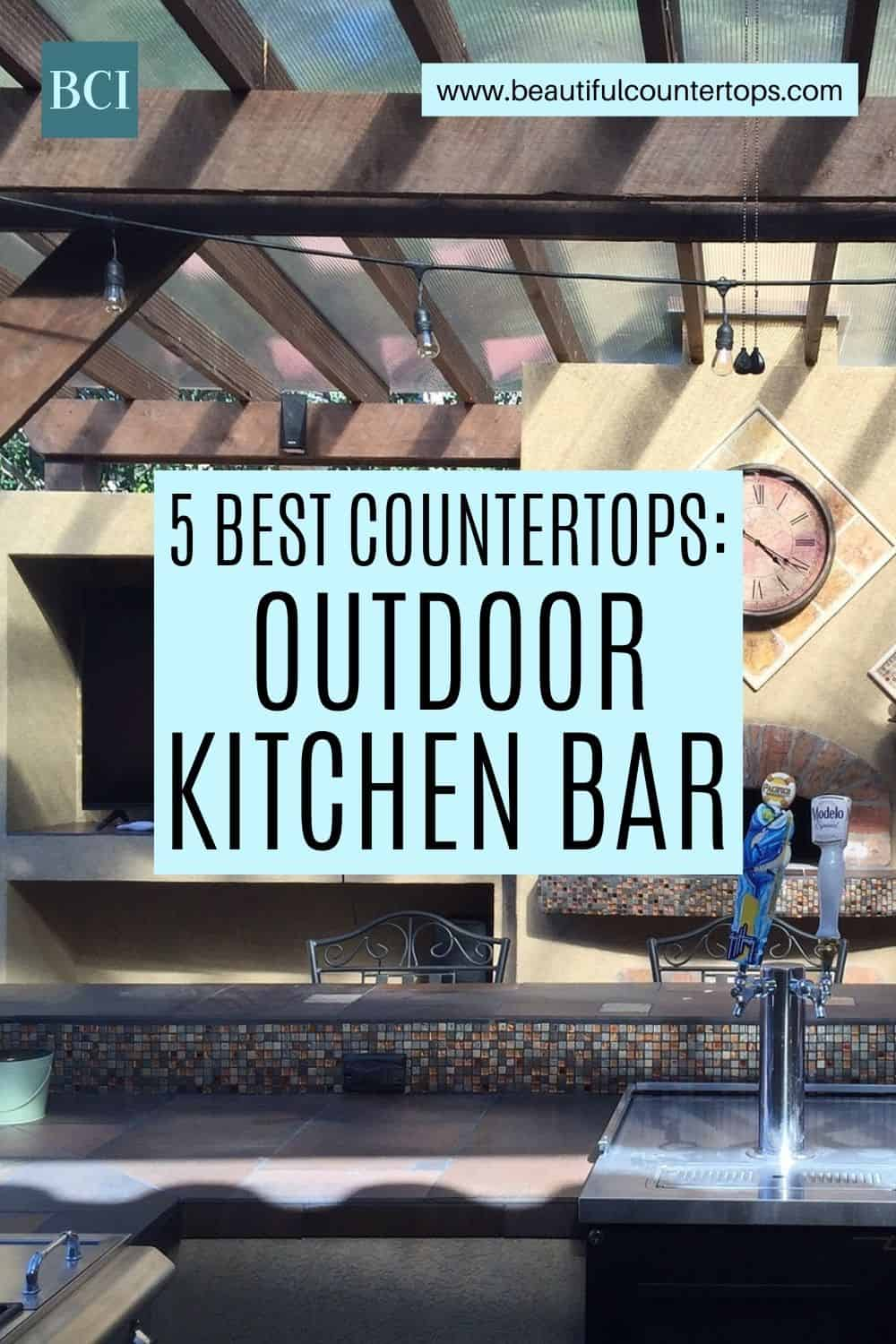 Ready to take your backyard to the next level with an outdoor kitchen bar? Get advice on the best countertop materials for your new watering hole.